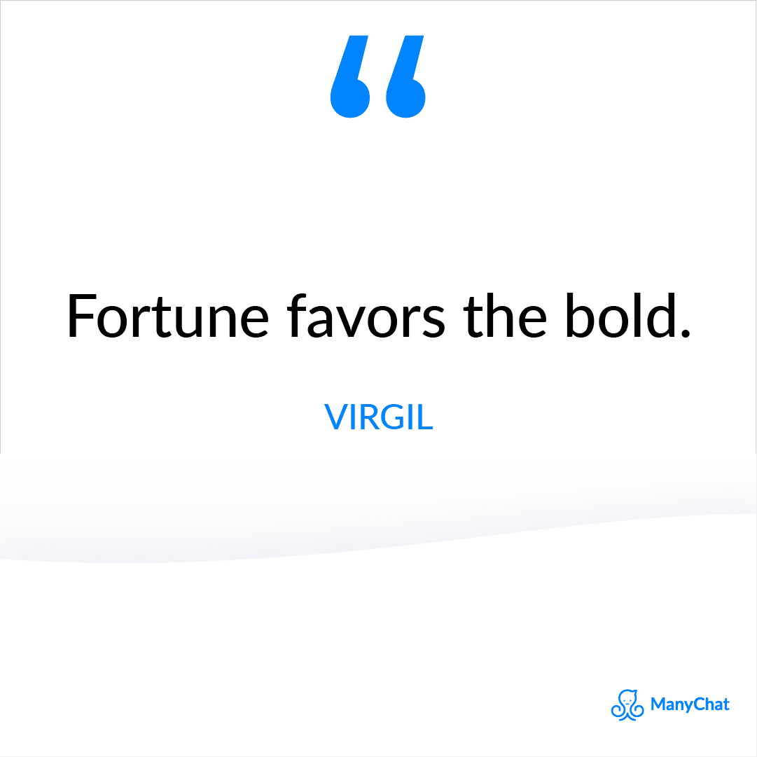 Inspirational Quote by Virgil to stay motivated